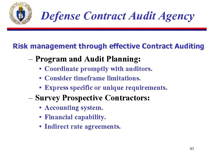 Defense Contract Audit Agency Risk management through effective Contract Auditing – Program and Audit