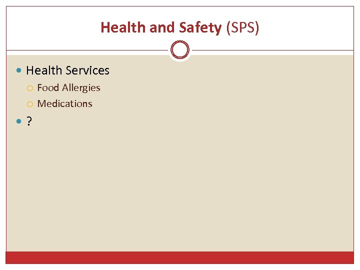 Health and Safety (SPS) Health Services ? Food Allergies Medications