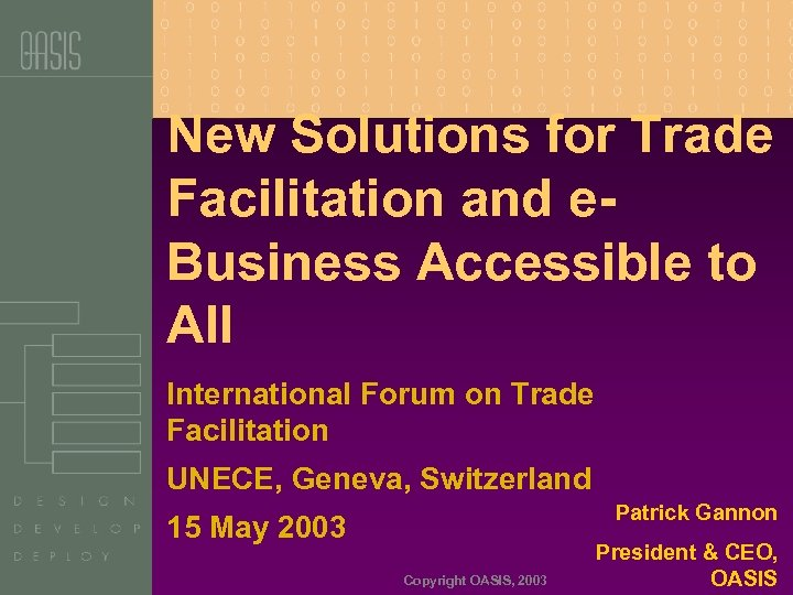 New Solutions for Trade Facilitation and e. Business Accessible to All International Forum on