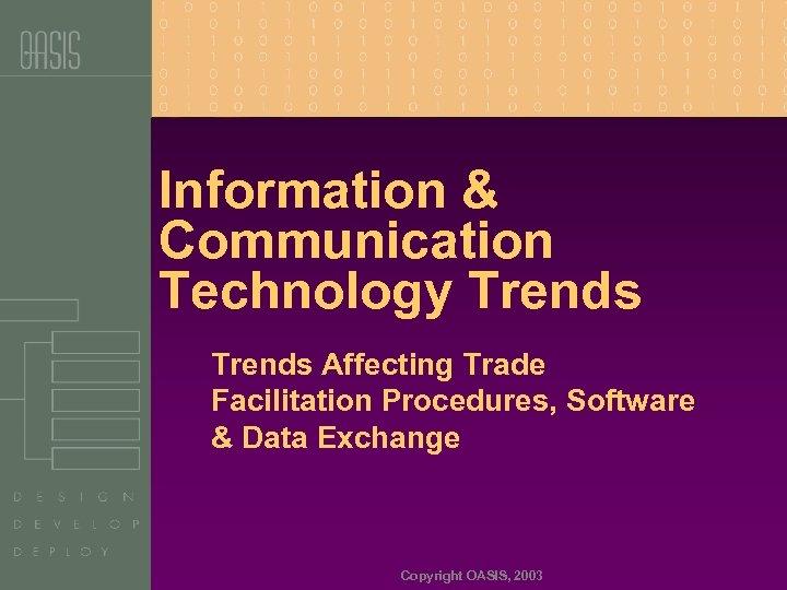 Information & Communication Technology Trends Affecting Trade Facilitation Procedures, Software & Data Exchange Copyright