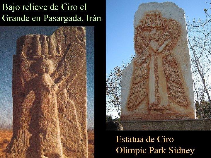 Bajo relieve de Ciro el Grande en Pasargada, Irán Estatua de Ciro Olimpic Park