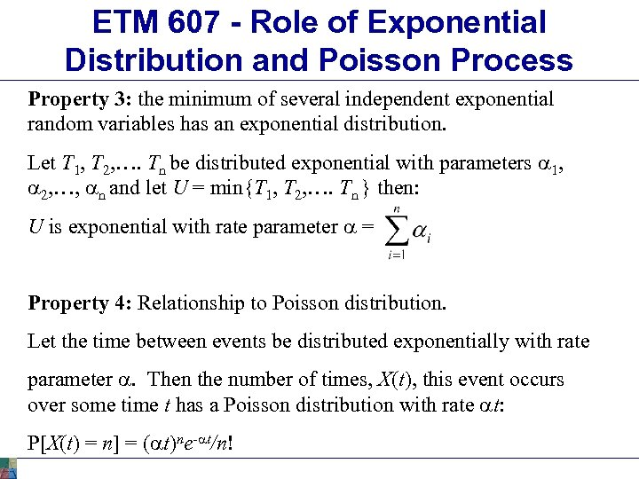 ETM 607 - Role of Exponential Distribution and Poisson Process Property 3: the minimum