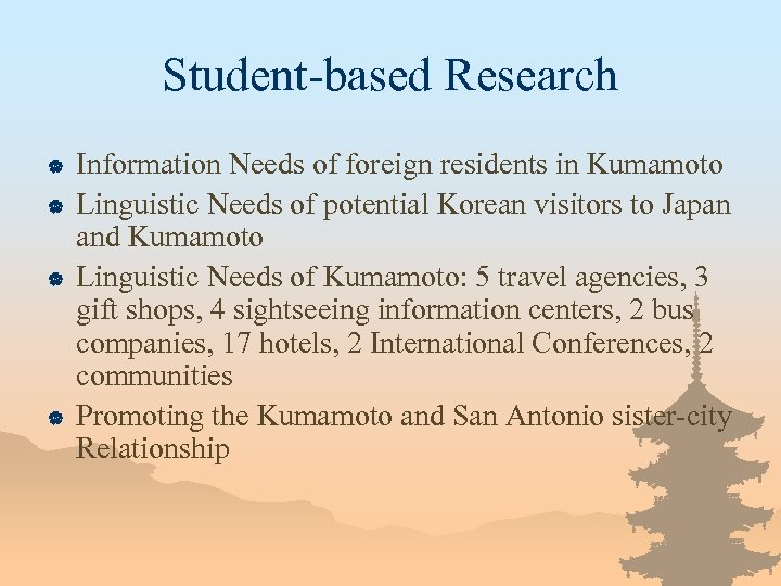 Student-based Research | | Information Needs of foreign residents in Kumamoto Linguistic Needs of