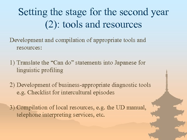 Setting the stage for the second year (2): tools and resources Development and compilation
