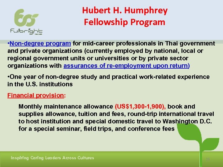 Hubert H. Humphrey Fellowship Program • Non-degree program for mid-career professionals in Thai government