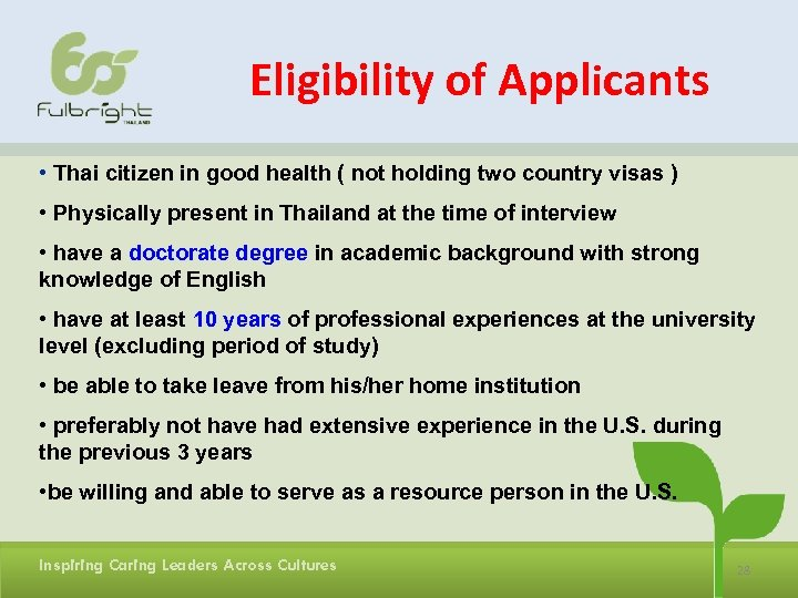 Eligibility of Applicants • Thai citizen in good health ( not holding two country
