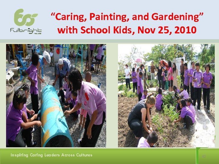 """""""Caring, Painting, and Gardening"""" with School Kids, Nov 25, 2010 Inspiring Caring Leaders Across"""