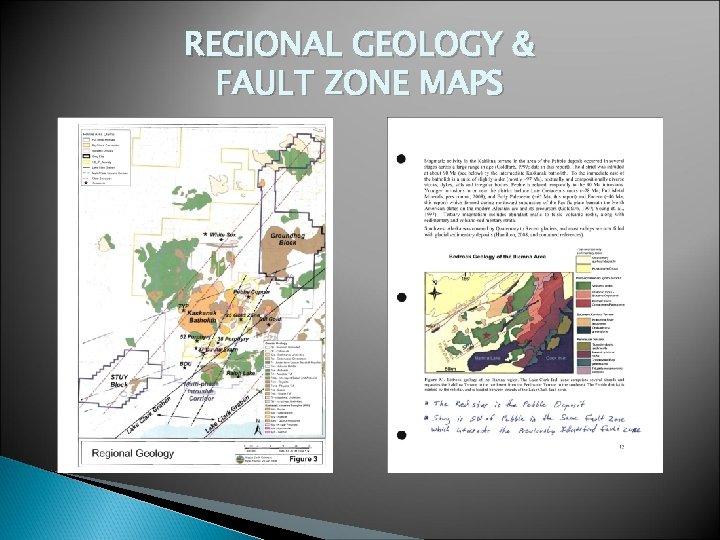 REGIONAL GEOLOGY & FAULT ZONE MAPS
