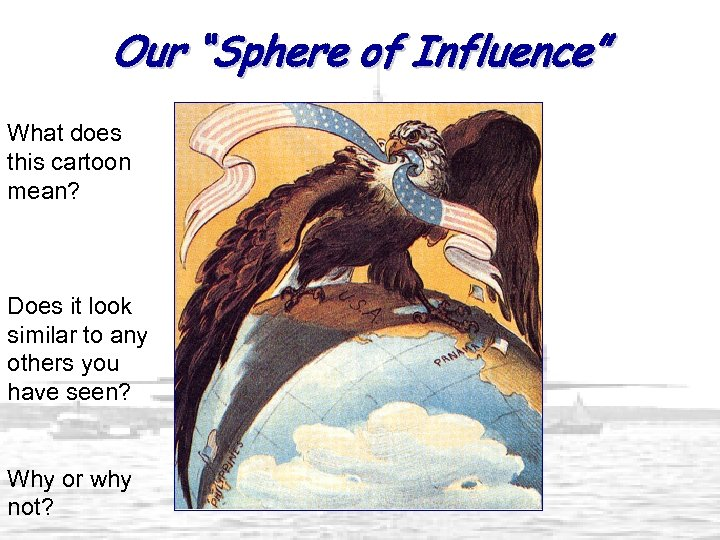 """Our """"Sphere of Influence"""" What does this cartoon mean? Does it look similar to"""