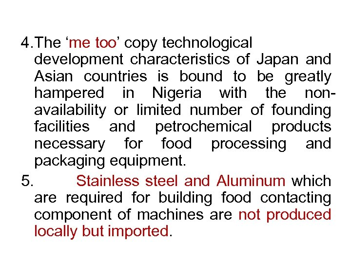 4. The 'me too' copy technological development characteristics of Japan and Asian countries is
