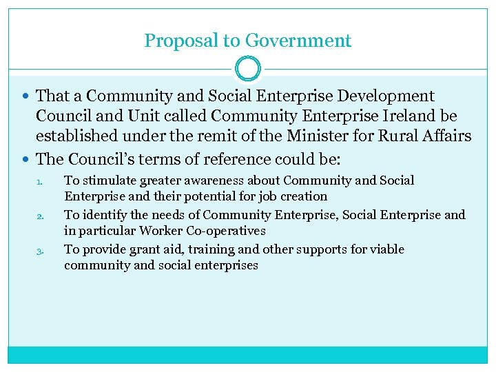 Proposal to Government That a Community and Social Enterprise Development Council and Unit called