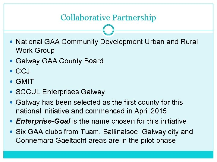 Collaborative Partnership National GAA Community Development Urban and Rural Work Group Galway GAA County