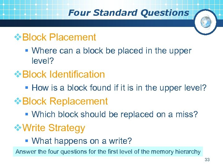 Four Standard Questions v. Block Placement § Where can a block be placed in