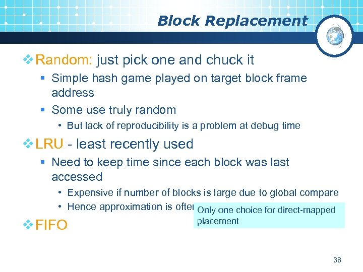 Block Replacement v Random: just pick one and chuck it § Simple hash game