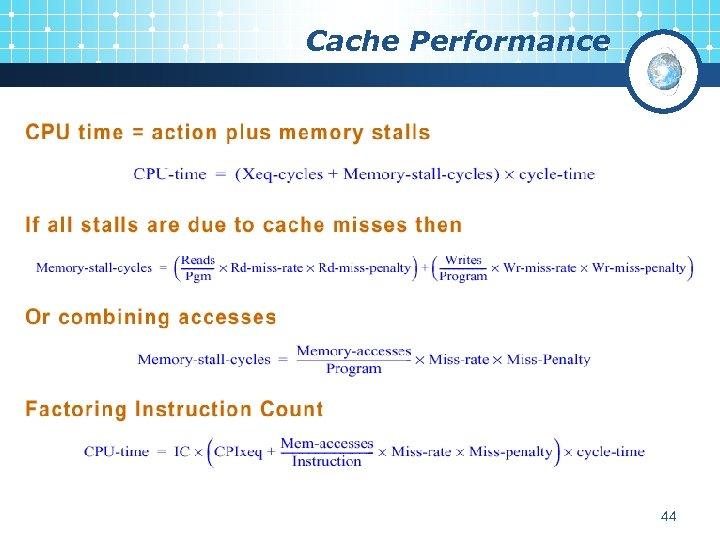 Cache Performance 44