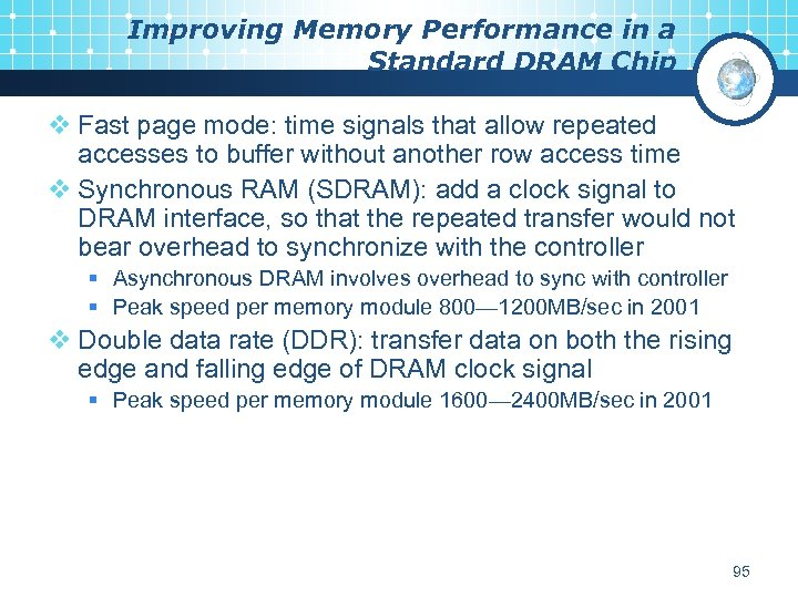 Improving Memory Performance in a Standard DRAM Chip v Fast page mode: time signals