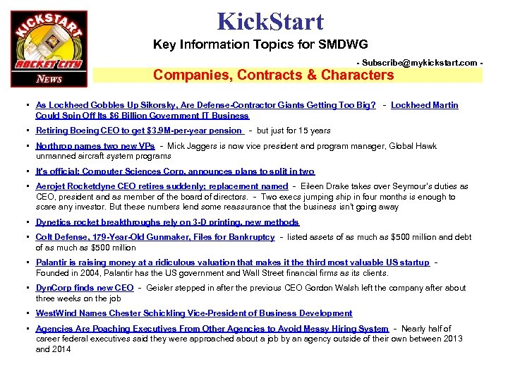 Kick. Start Key Information Topics for SMDWG - Subscribe@mykickstart. com - Companies, Contracts &