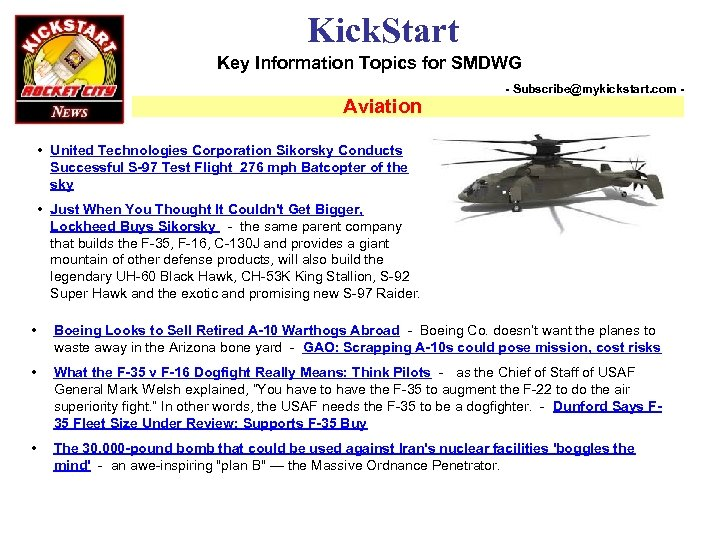 Kick. Start Key Information Topics for SMDWG Aviation - Subscribe@mykickstart. com - • United