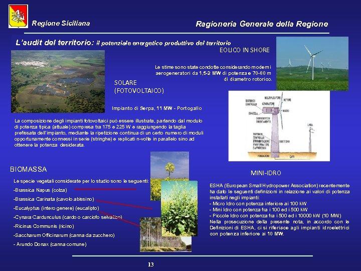 Regione Siciliana Ragioneria Generale della Regione L'audit del territorio: il potenziale energetico produttivo del