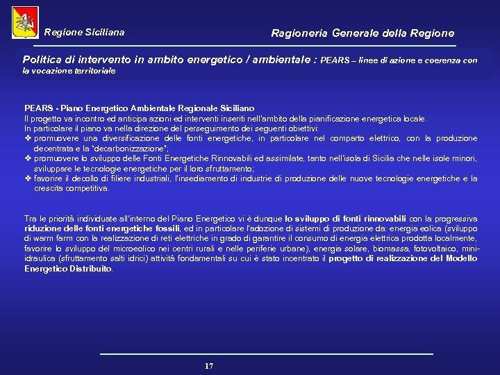 Regione Siciliana Ragioneria Generale della Regione Politica di intervento in ambito energetico / ambientale