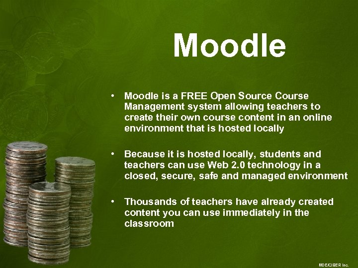 Moodle • Moodle is a FREE Open Source Course Management system allowing teachers to