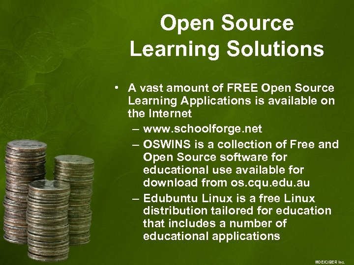 Open Source Learning Solutions • A vast amount of FREE Open Source Learning Applications
