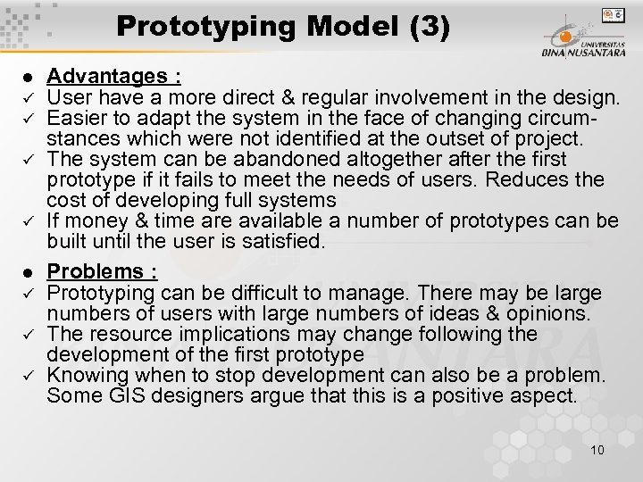 Prototyping Model (3) l ü ü ü Advantages : User have a more direct