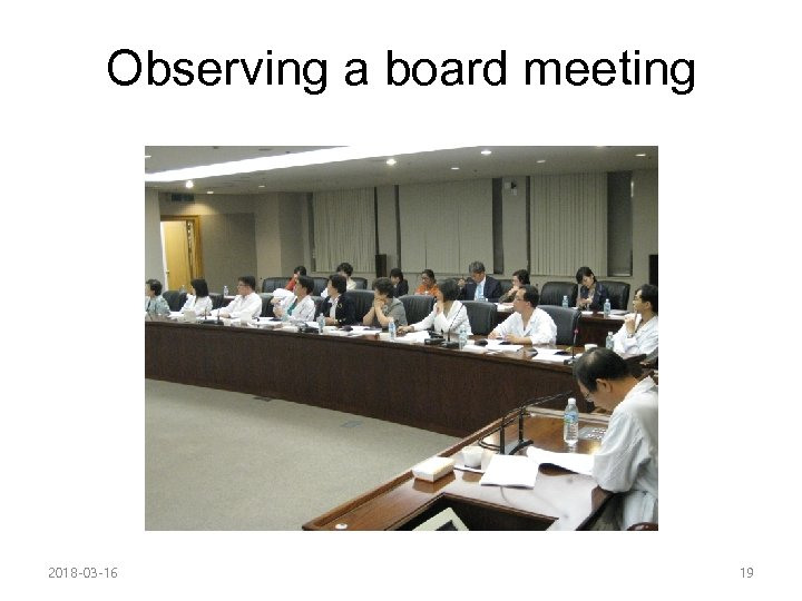 Observing a board meeting 2018 -03 -16 19