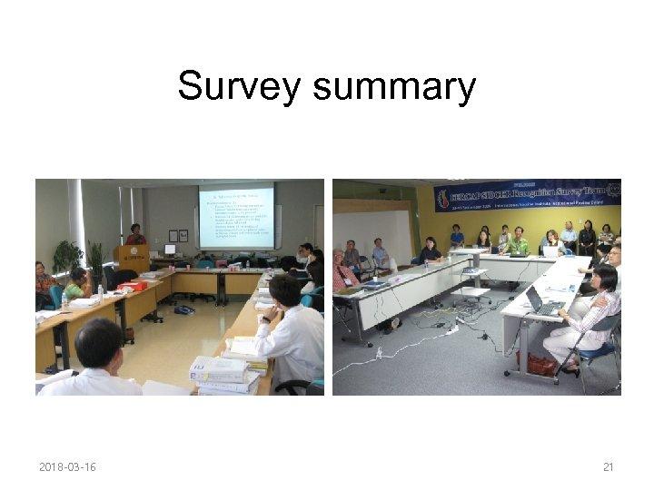 Survey summary 2018 -03 -16 21