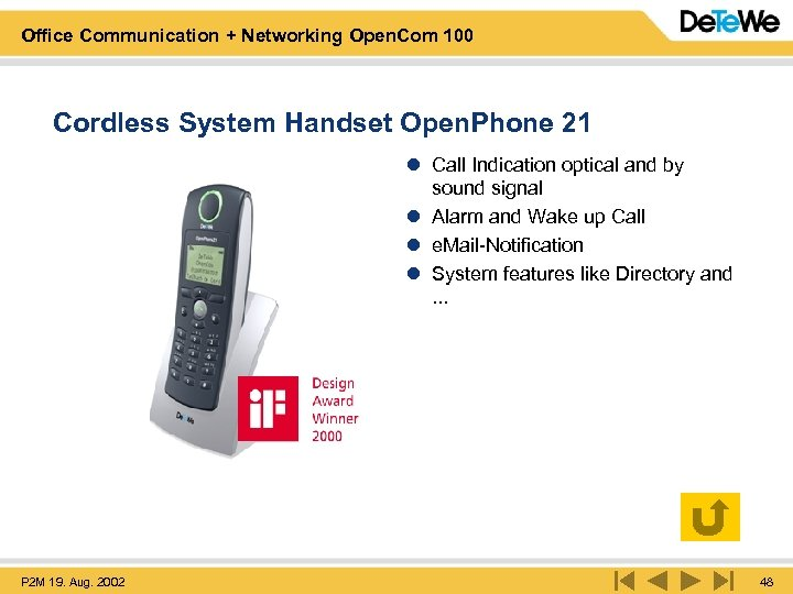 Office Communication + Networking Open. Com 100 Cordless System Handset Open. Phone 21 l