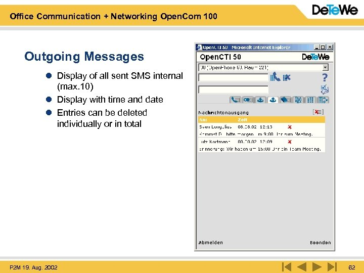 Office Communication + Networking Open. Com 100 Outgoing Messages l Display of all sent