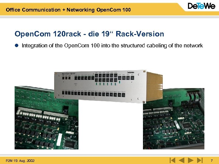 Office Communication + Networking Open. Com 100 Open. Com 120 rack - die 19""
