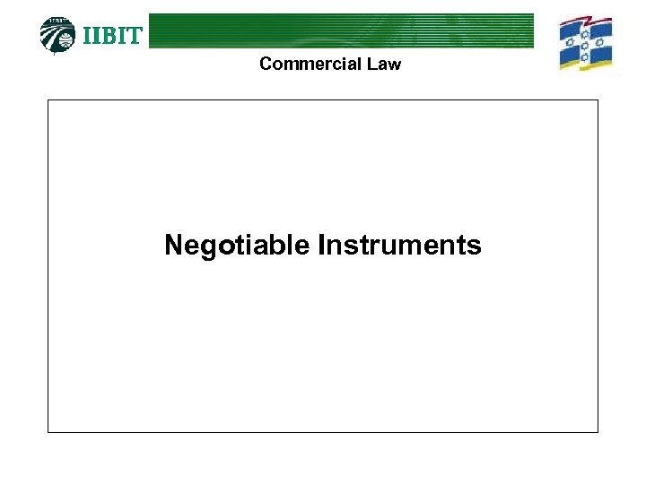 Commercial Law Negotiable Instruments