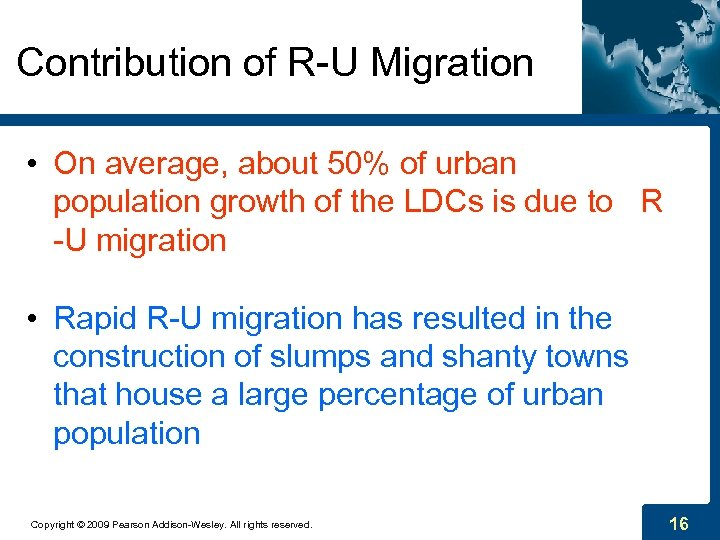 Contribution of R-U Migration • On average, about 50% of urban population growth of