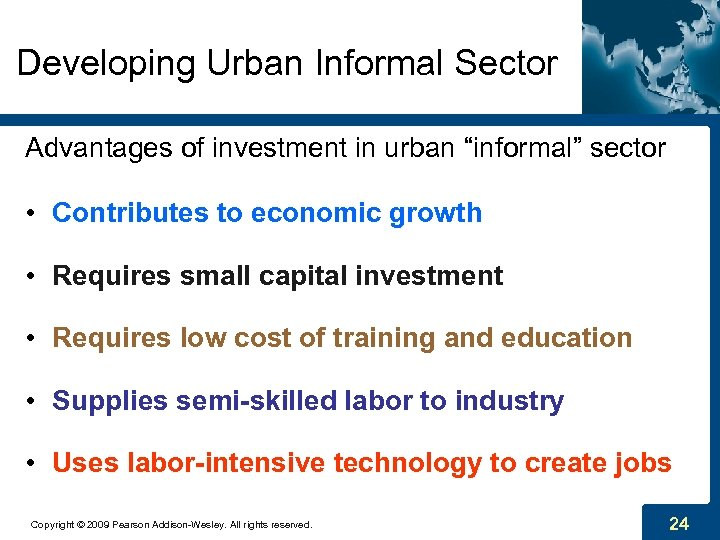 "Developing Urban Informal Sector Advantages of investment in urban ""informal"" sector • Contributes to"