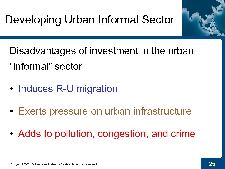 "Developing Urban Informal Sector Disadvantages of investment in the urban ""informal"" sector • Induces"