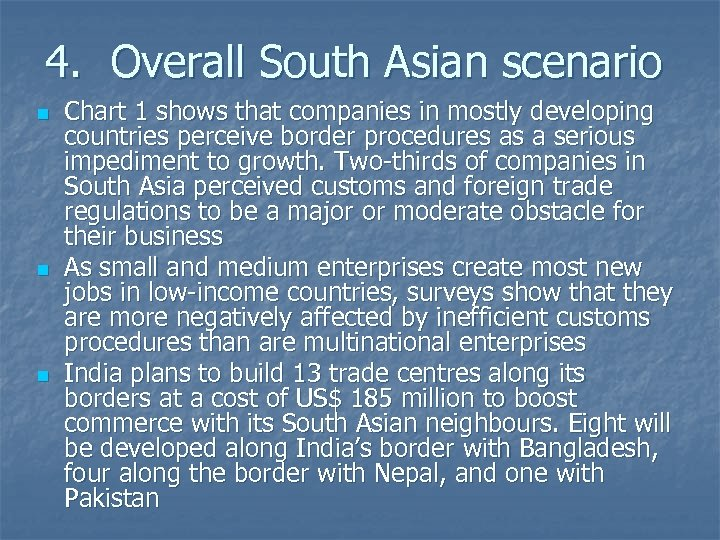 4. Overall South Asian scenario n n n Chart 1 shows that companies in