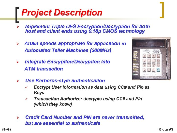 Project Description Ø Implement Triple DES Encryption/Decryption for both host and client ends using
