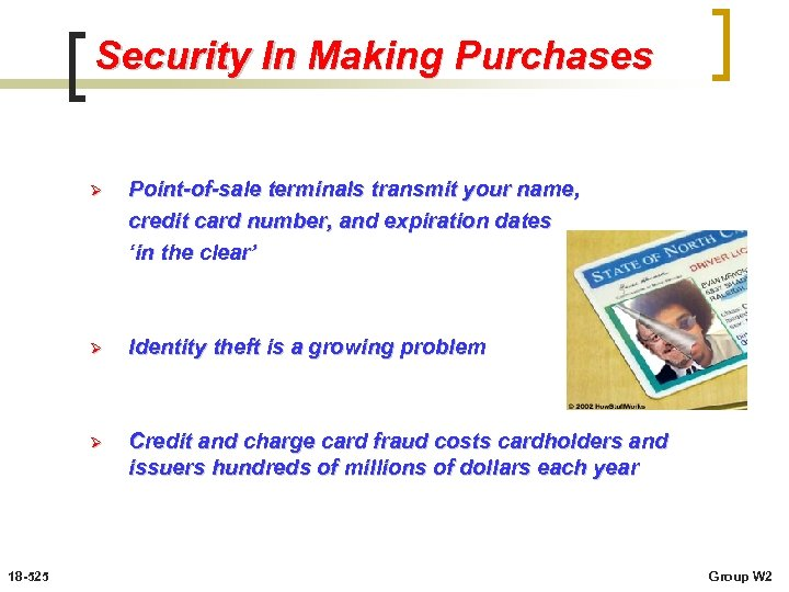 Security In Making Purchases Ø Ø Identity theft is a growing problem Ø 18