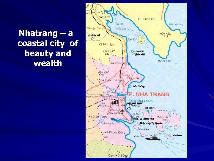 Nhatrang – a coastal city of beauty and wealth