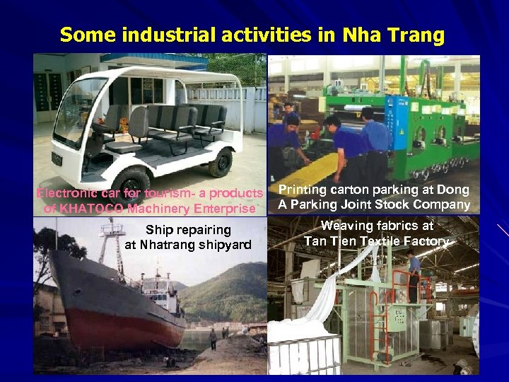 Some industrial activities in Nha Trang Electronic car for tourism- a products of KHATOCO
