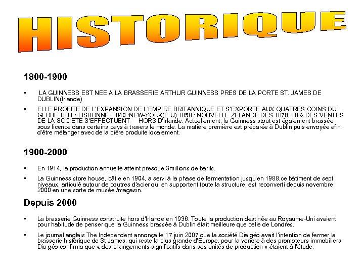 1800 -1900 • LA GUINNESS EST NEE A LA BRASSERIE ARTHUR GUINNESS PRES DE