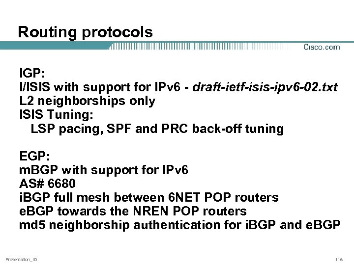 Routing protocols IGP: I/ISIS with support for IPv 6 - draft-ietf-isis-ipv 6 -02. txt