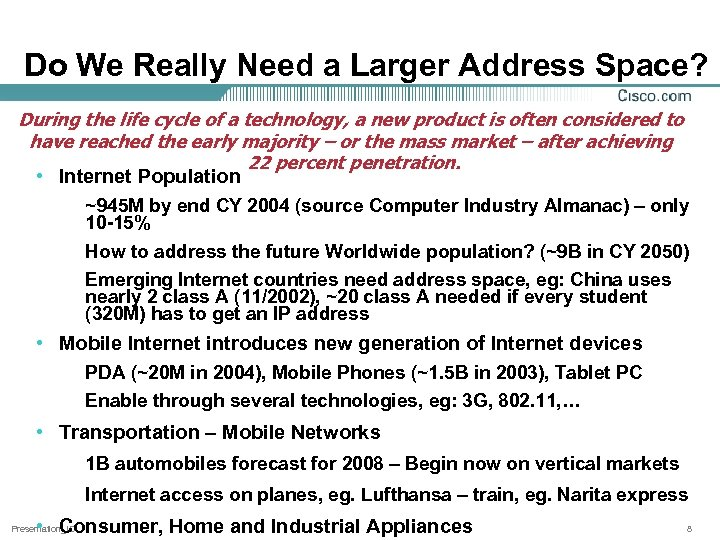 Do We Really Need a Larger Address Space? During the life cycle of a