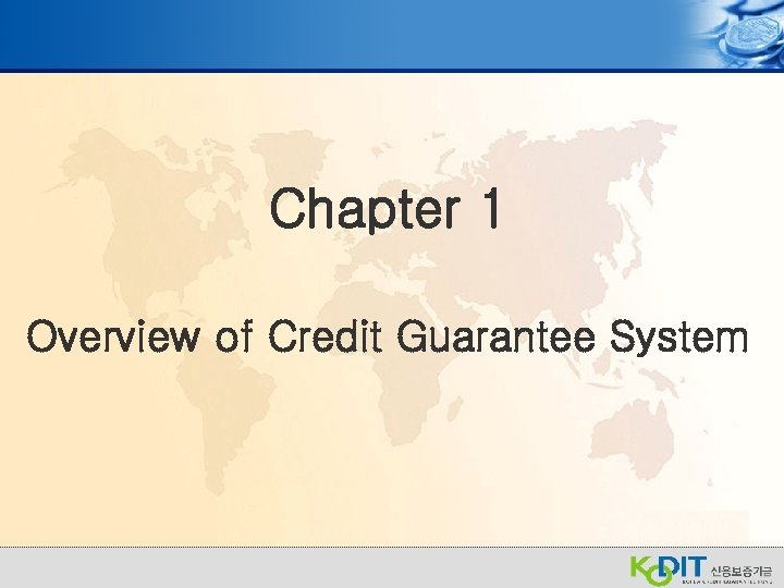 Chapter 1 Overview of Credit Guarantee System