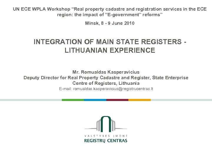 """UN ECE WPLA Workshop """"Real property cadastre and registration services in the ECE region:"""