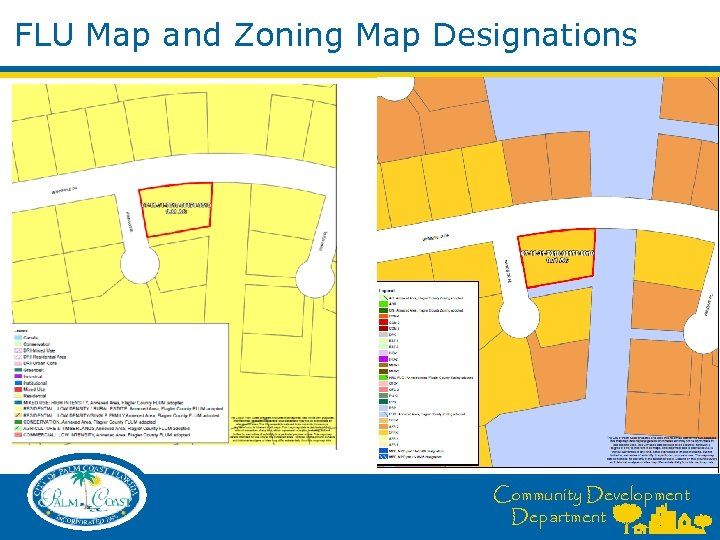 FLU Map and Zoning Map Designations Community Development Department