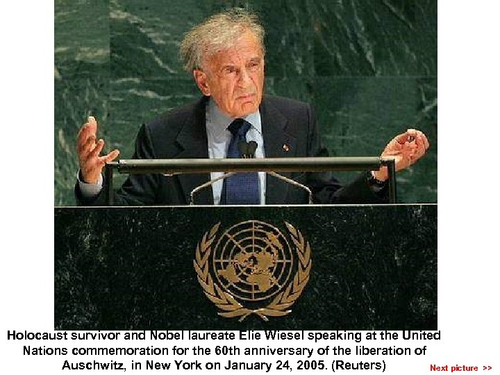 Holocaust survivor and Nobel laureate Elie Wiesel speaking at the United Nations commemoration for