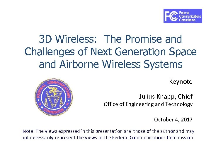 3 D Wireless: The Promise and Challenges of Next Generation Space and Airborne