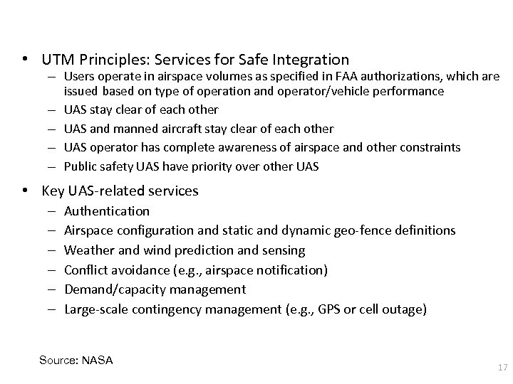 • UTM Principles: Services for Safe Integration – Users operate in airspace volumes